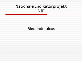 Nationale Indikatorprojekt NIP