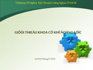 Tröôøng CÑ Ngheà  Kyõ Thuaät Coâng Ngheä TP.HCM