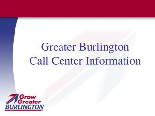 Greater Burlington Call Center Information