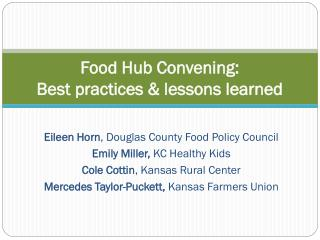 Food Hub Convening: Best practices & lessons learned