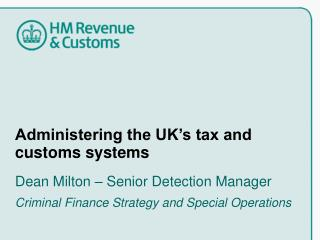 Administering the UK's tax and customs systems