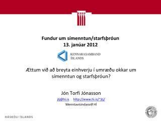 Fundur um símenntun/starfsþróun 13. janúar 2012
