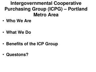 Intergovernmental Cooperative Purchasing Group (ICPG) – Portland Metro Area