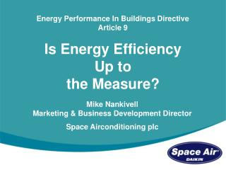 Is Energy Efficiency  Up to  the Measure?
