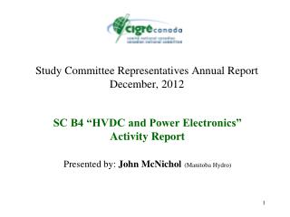 Study Committee Representatives Annual Report December, 2012