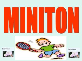 MINITON WHAT IS MINITON - Badminton Zagreb