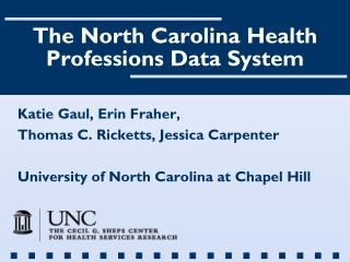 The North Carolina Health Professions Data System