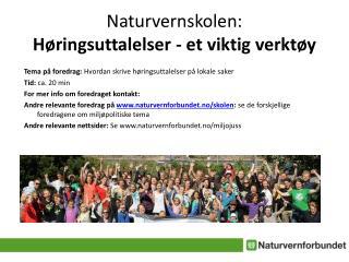 Naturvernskolen:  Høringsuttalelser  - et viktig verktøy