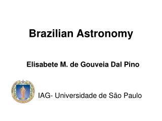 Brazilian Astronomy