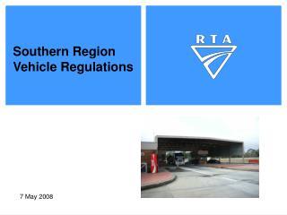 Southern Region Vehicle Regulations