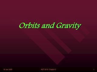 Orbits and Gravity