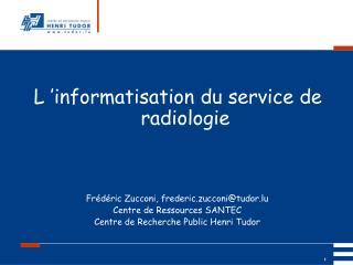 L'informatisation du service de radiologie