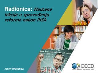 Radionica:  Naučene lekcije u sprovođenju reforme nakon PISA