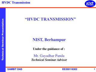 """HVDC TRANSMISSION""      NIST, Berhampur"