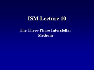 ISM Lecture 10