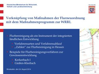 Verkn�pfung von Ma�nahmen der Flurneuordnung mit dem Ma�nahmenprogramm zur WRRL