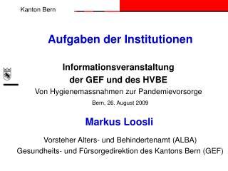 Aufgaben der Institutionen
