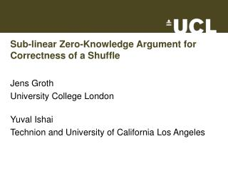 Sub-linear Zero-Knowledge Argument for Correctness of a Shuffle