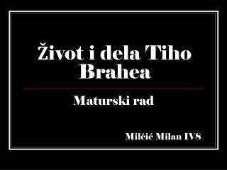 Ž ivot  i del a Tiho Brahea