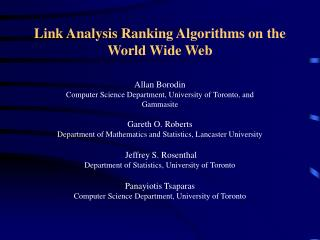 Link Analysis Ranking Algorithms on the World Wide Web