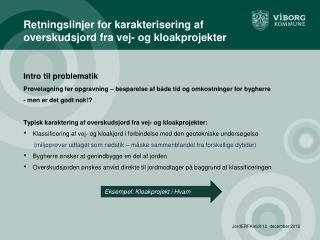 Retningslinjer for karakterisering af overskudsjord fra vej- og kloakprojekter
