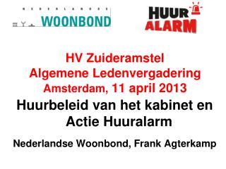 HV Zuideramstel Algemene Ledenvergadering Amsterdam,  11 april 2013