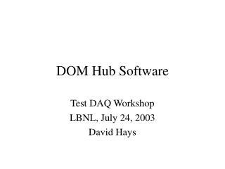 DOM Hub Software