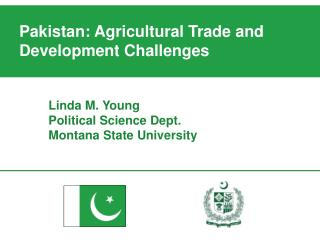 Will start with background on me on Pakistan Overview of the agricultural negotiations What Pakistan wants how that surp