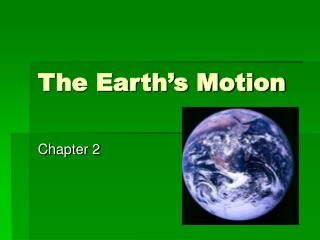 The Earth's Motion