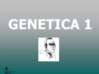GENETICA 1
