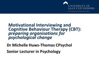 Dr Michelle Huws-Thomas CPsychol Senior Lecturer in Psychology