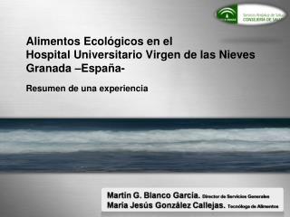Alimentos Ecológicos en el  Hospital Universitario Virgen de las Nieves Granada –España-
