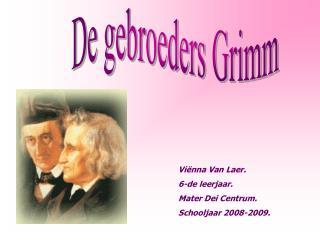 De gebroeders Grimm
