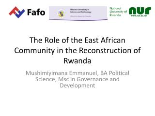 The Role of the East African Community in the Reconstruction of Rwanda