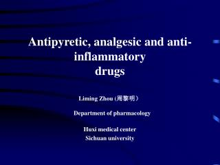 Antipyretic, analgesic and anti-inflammatory drugs