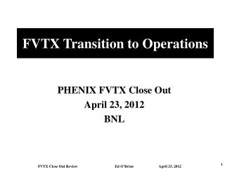 FVTX Transition to Operations