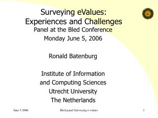 Surveying eValues: Experiences and Challenges