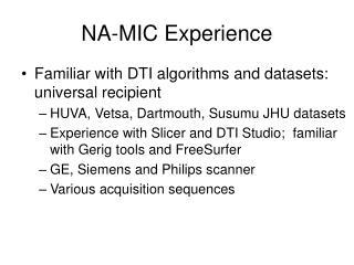 NA-MIC Experience