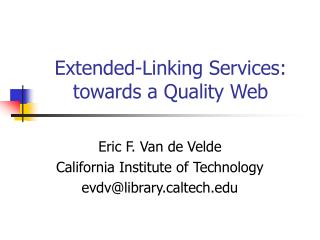 Extended-Linking Services: towards a Quality Web