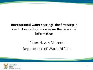 Peter H. van Niekerk Department of Water Affairs