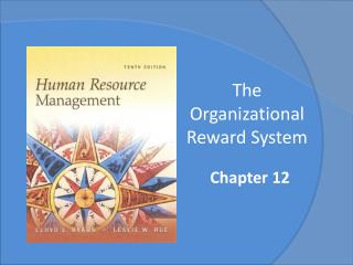 The Organizational Reward System