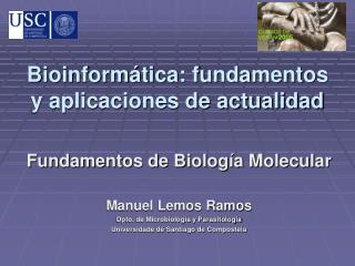 Bioinformática: fundamentos y aplicaciones de actualidad