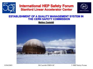 International HEP Safety Forum Stanford Linear Accelerator Center