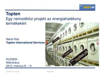 Topten Egy nemzetk özi projekt az energiahatékony termékekért