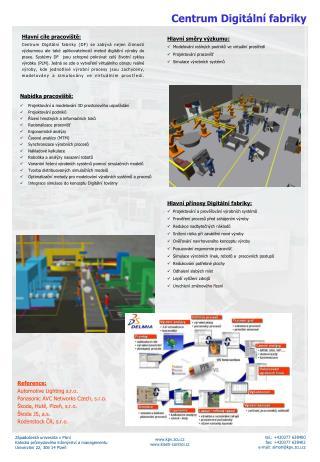 Hlavní cíle pracoviště: