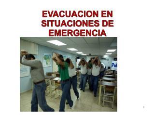 EVACUACION EN SITUACIONES DE EMERGENCIA