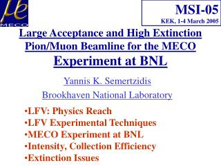 Large Acceptance and High Extinction Pion/Muon Beamline for the MECO  Experiment at BNL