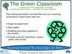 The Green Classroom A presentation to the Sustainability Committee by Yaping Gao  David Shulman ..Instructional Technolo