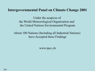 Intergovernmental Panel on Climate Change 2001 Under the auspices of