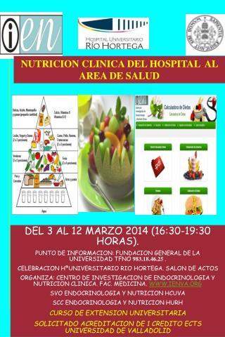 DEL 3 AL 12 MARZO 2014 (16:30-19:30 HORAS).